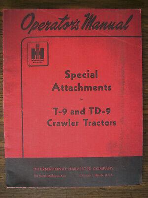 Ih Farmall Mccormick International T9 Td9 Crawler Attachments Owners Manual