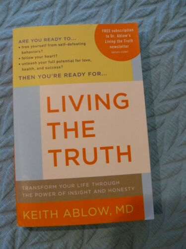 Living the Truth: Transform Your Life Through the Power of Insight- Am. Psychiat