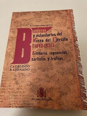 """LIBRO """"BANDERAS Y ESTANDARTES DEL MUSEO DEL EJERCITO 1843-1931"""""""