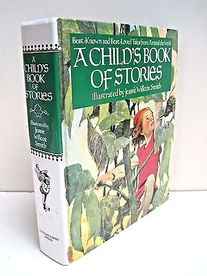 A Child's Book of Stories: Best-Known and Best-Loved Tales from Around the