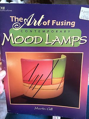 The Art of Fusing Contemporary Mood Lamps by Martin Gill