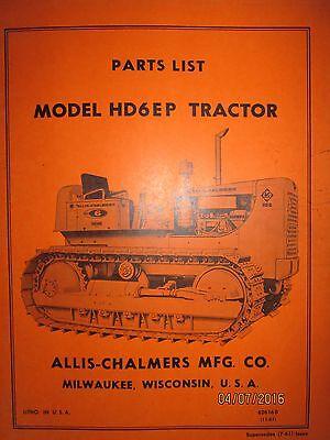 Allis-chalmers Parts List Manual Crawler Tractor Model Hd 6 Ep Original
