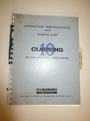 Clausing 10 Series 4900 Lathe Operating Instructions Parts List