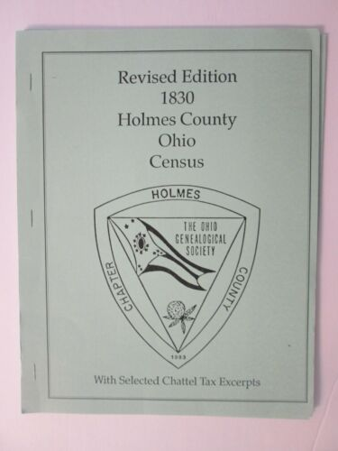 Holmes County Ohio 1830 Census Revised Edition Genealogy