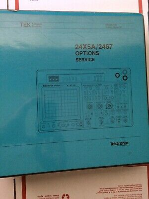 Options Service Book For 2445a 2465a 2467 Tektronix Oscilloscope 070-5857-00