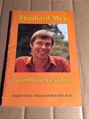 REINHARD MEY - FREUNDLICHE GESICHTER - SONGBOOK - NOTEN - GITARRE