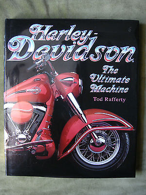 HARLEY DAVIDSON - THE ULTIMATE MACHINE BY TOD RAFFERTY