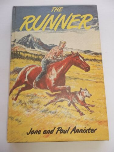 THE RUNNER Jane & Paul Annixter Hardcover A WORLD FAMOUS HORSE STORY LIBRARY