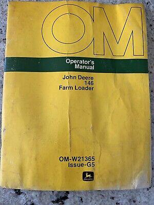John Deere 146 Farm Loader Operators Manual Original Om-w21365 Issue G5