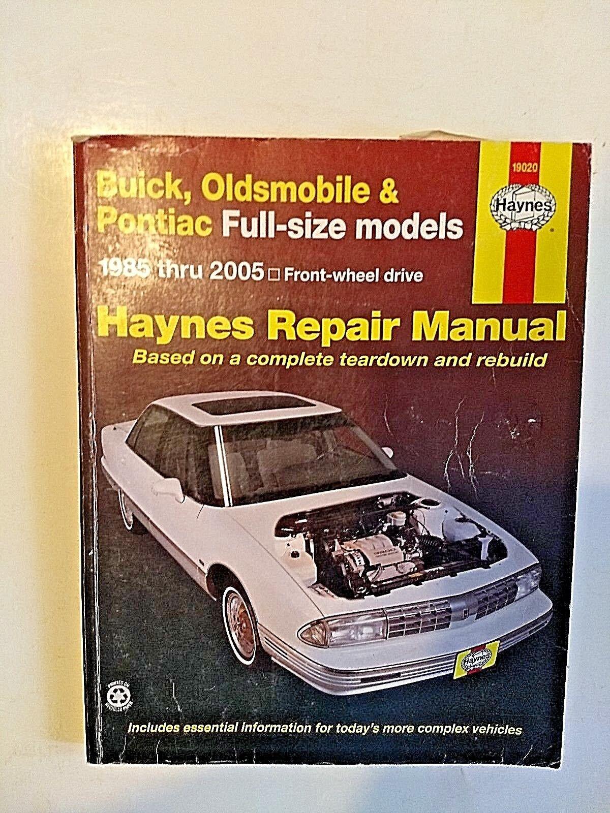 Haynes Repair Manual: Buick, Oldsmobile and Pontiac Full-Size Models 1985 -2005
