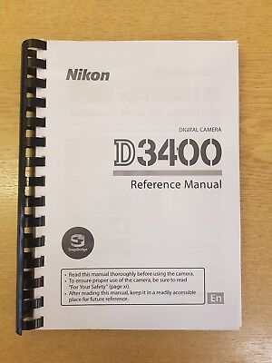 NIKON D3400 CAMERA PRINTED FULL REFERENCE USER MANUAL GUIDE 356 PAGES A5