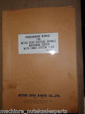 Mitsui Seiki Programming Manual Fanuc System 11mamp-1014-02spindle Mach Center