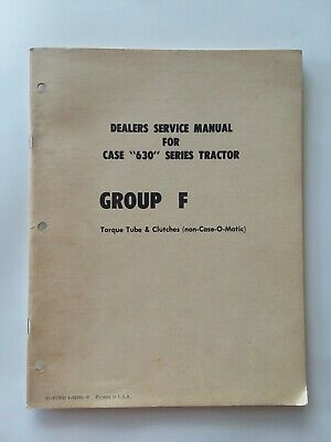Case 630 Tractor Group F Manual Catalog Turbo Tube Clutches Non Case-o-matic