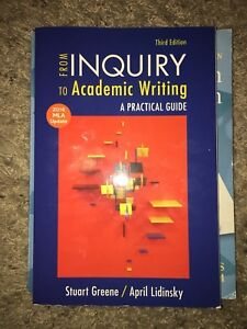 From Inquiry To Academic Writing / MLA Ed: 3