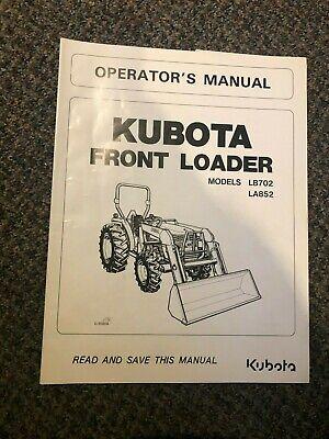 Kubota Front Loader Lb702 La852 Operators Manual
