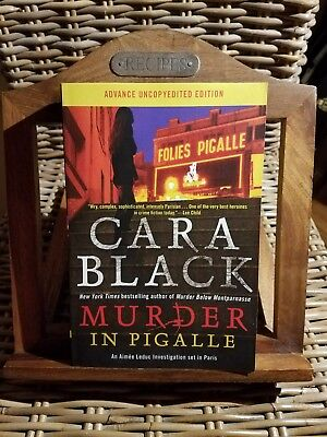 Cara Black MURDER IN PIGALLE Advance Uncopyedited Edition Signed