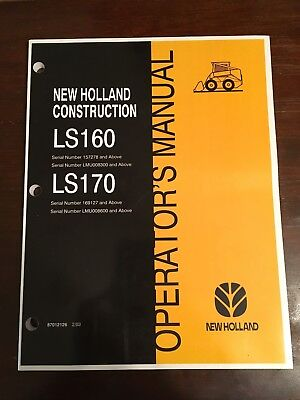 New Holland Skid Steer Ls160 Ls170 Owner Operators Manual