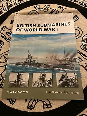 British Submarines Of World War One New Vanguard 145 Osprey