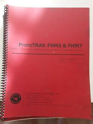Southwestern Prototrak Fhm57 Safety Install Maint. Serv Price List Manual