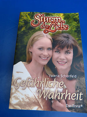 Buch : Gefährliche Wahrheit  -  Sturm der Liebe  -  Valerie Schönfeld