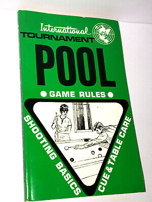 INTERNATIONAL TOURNAMENT POOL TABLE BOOK Game Rules SHOOTING BASICS Cue Care VTG