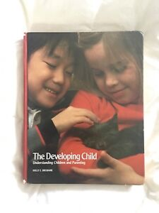 The Developing Child - Understanding Children and Parenting