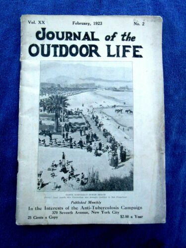 Feb 1923 Antique JOURNAL OUTDOOR LIFE - NATIONAL TUBERCULOSIS ASSN - SANATORIUMS