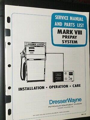 Wayne Dresser Dispensers Service Manual Mark Viii Pre-pay System 1975