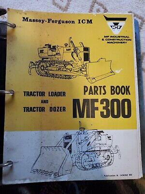 Massey Ferguson Mf300 Mf-300 Loader Dozer Tractor Parts List Book Manual