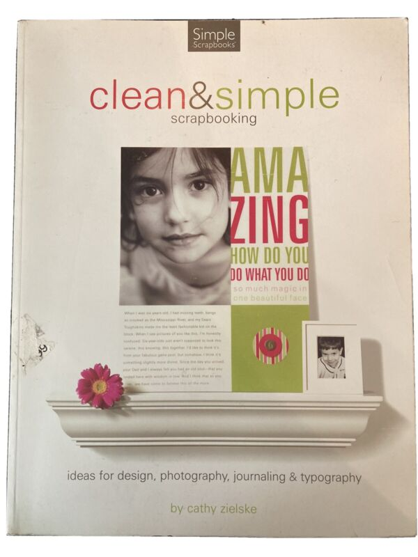 Clean & Simple Scrapbooking Ideas for Design Photography Journaling Typography