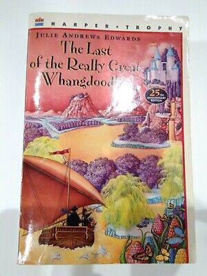 The Last of the Really Great Whangdoodles by Julie Andrews Edwards Paperback
