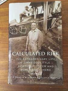 Calculated Risk: The Extraordinary Life Of Jimmy Doolittle Aviati Windsor Brisbane North East Preview