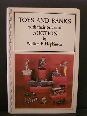 RARE BOOK, TOYS AND BANKS BY WILLIAM P. HOPKINSON, 1970 FIRST EDITION, 51 PAGES