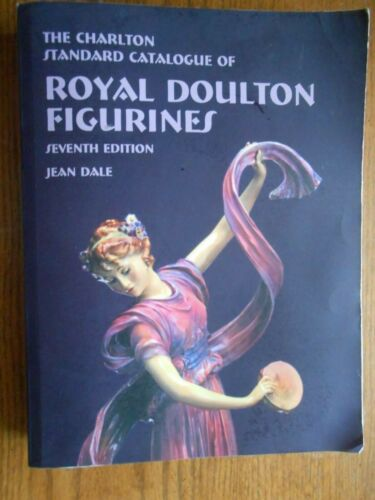 Charlton Catalog of Royal Doulton Figurines 7th Edition Jean Dale