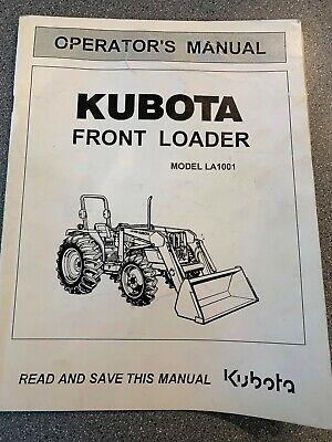 Kubota Model La1001 Front Loader Operators Manual