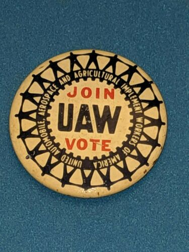 """Vintage """"Join UAW Vote"""" United Auto Workers Labor Union Pinback Button Pin"""
