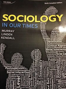 Sociology in Our Times 6th Edition