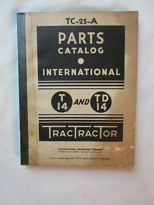 Vintage Ih International T14 And Td14 Crawler Tractor Parts Catalog Manual