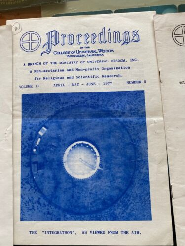 Proceedings [of the College of Universal Wisdom]  Volume 11, 5 issues 76 -79 UFO