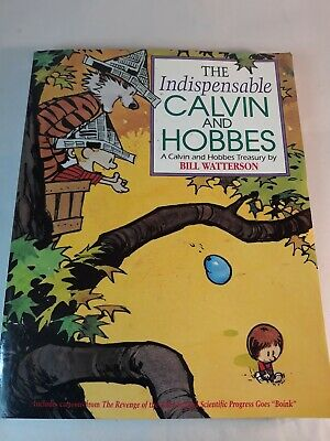 The Indispensable Calvin & Hobbes by Bill Watterson