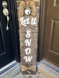 "Porch Sign ""Let It Snow"""
