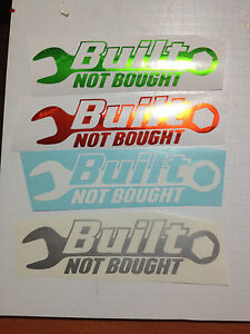 Built-Not-Bought-2X7-decals-graphics-stickers-jdm-chev-ford-dodge-jeep-toyota
