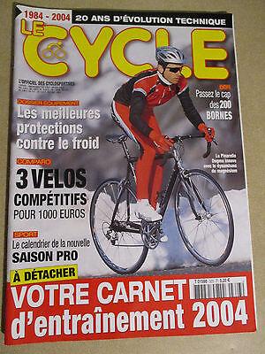 LE CYCLE N°323 : JANVIER 2004 : CARNET D'ENTRAINEMENT - PASSEZ LE CAP DES 200 KM