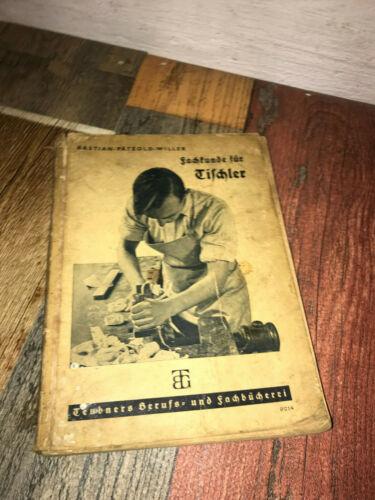 Fachkunde für Tischler von Bastian Petzold-Willer aus ca. 1940