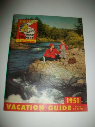 WISCONSIN 1951 VINTAGE TRAVEL GUIDE - COMPLETE -  RESORTS LODGING SITES 112 PGS