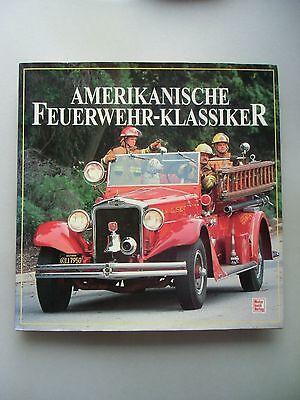 Amerikanische Feuerwehr-Klassiker 1. Auflage 1994 Feuerwehrauto Amerika