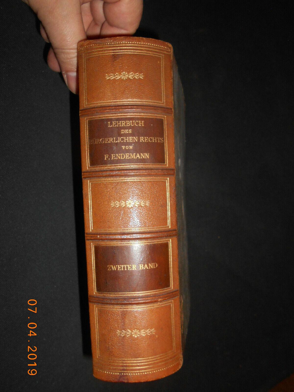 Lehrbuch des Bürgerlichen Rechts - Endemann 1900 Zweiter Band