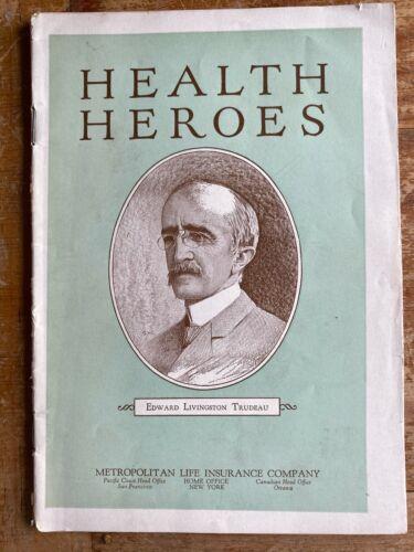 Health Heroes Booklet Edward Trudeau 1926 Metropolitan Life