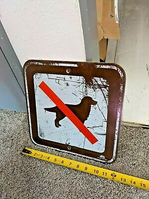 No Dogs 12x12 inch HIGHWAY STREET ROAD SIGN Real Metal Authentic Brown
