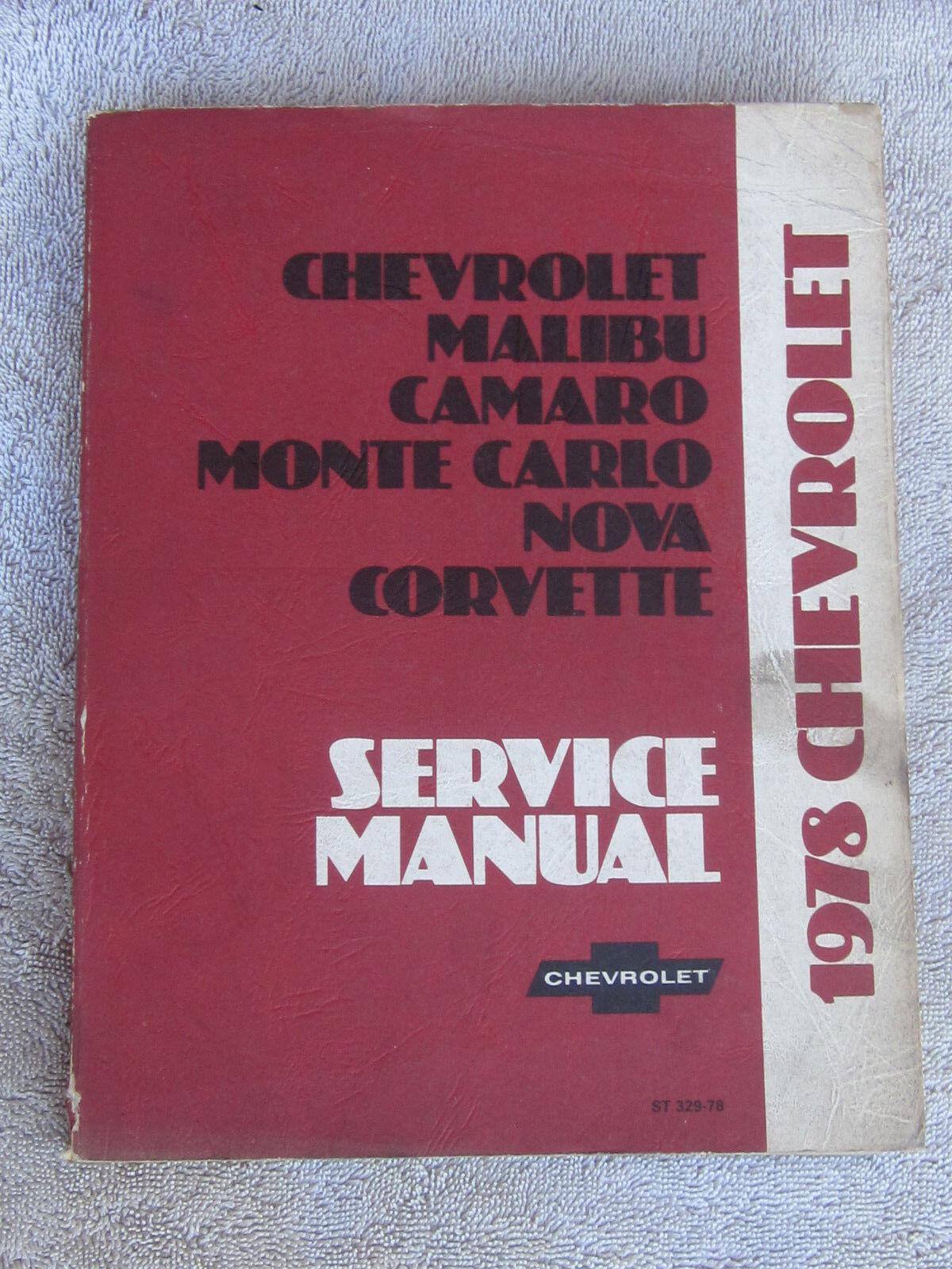 1978 Chevrolet Corvette Nova Monte Carlo Camaro Malibu Service Manual complete
